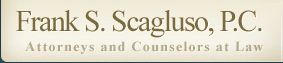 Frank S. Scagluso - Attorney and Counselor at Law - Smithtown Long Island NY